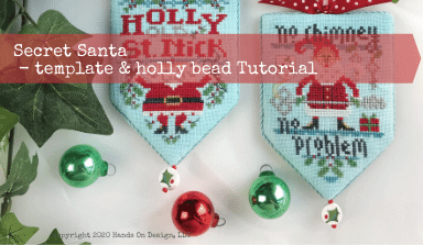 SECRET SANTA: Finishing Template & Holly Bead Tutorial