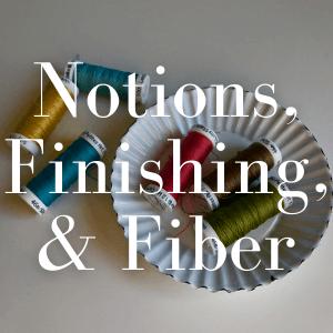Notions, Finishing & Fiber